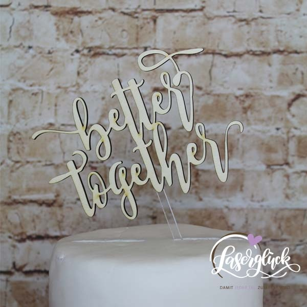 Cake Topper better together Holz